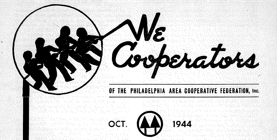 A 1944 newsletter published by the Philadelphia Area Cooperative Federation.